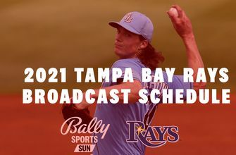 Bally Sports Sun announces 2021 Tampa Bay Rays regular season broadcast schedule