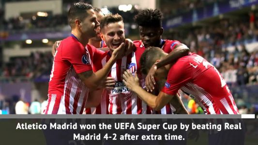 Atletico Madrid beat Real Madrid after extra time in Super Cup