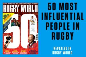 Rugby World magazine's 50 Most Influential People in Rugby special